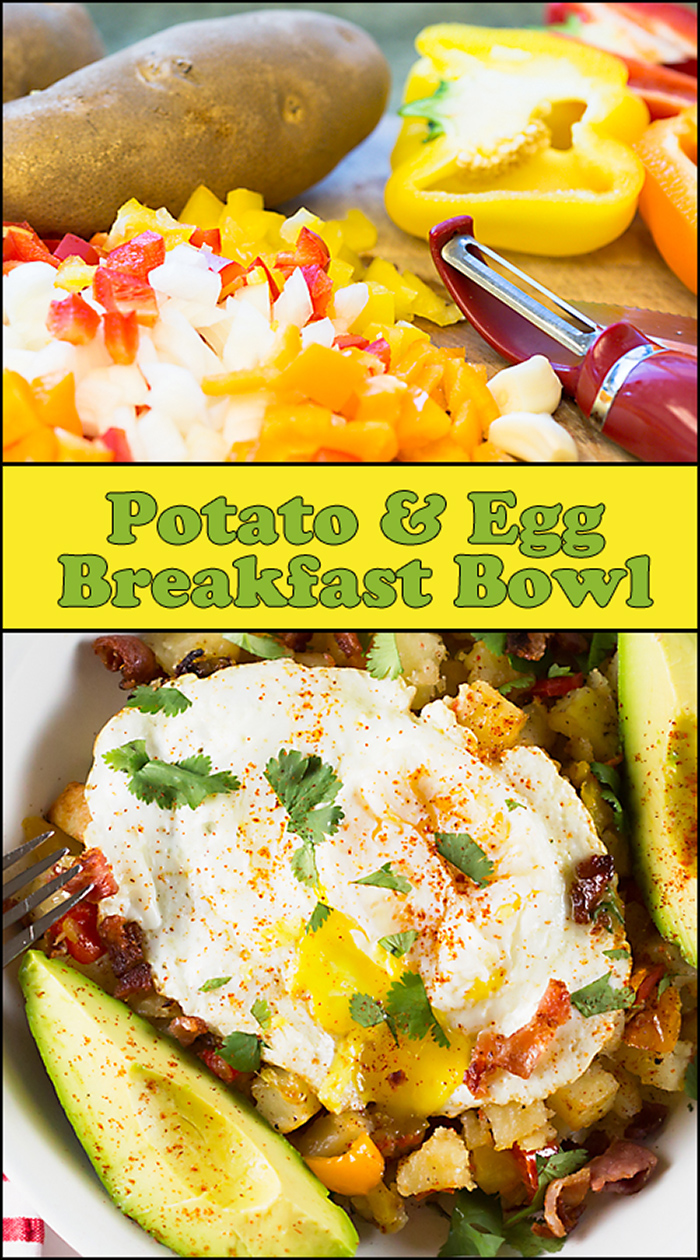 Potato & Egg Breakfast Bowl