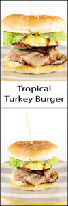 Tropical Turkey Burger